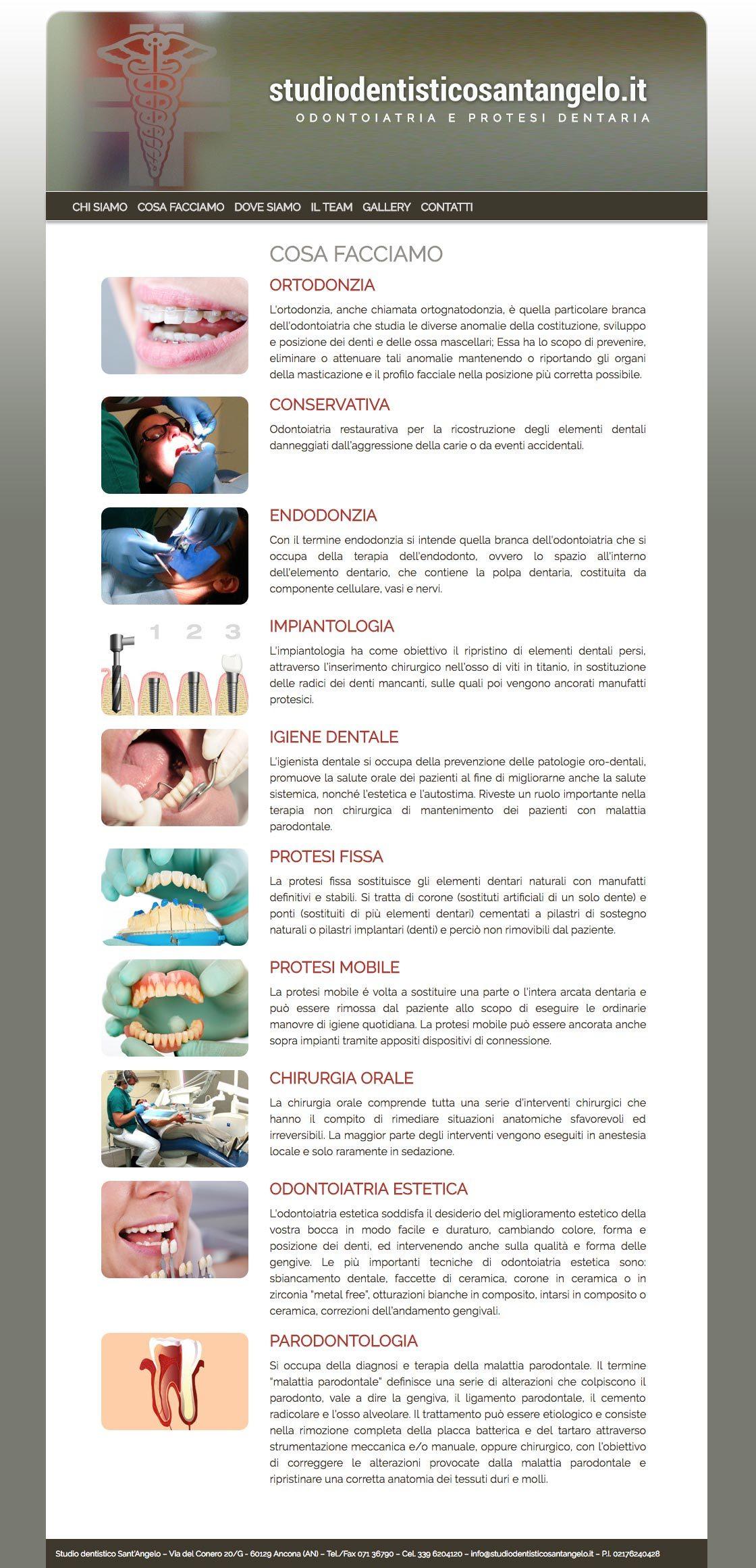 Studio-dentistico-Sant-Angelo--Conservativa--Endodonzia--Impiantologia--Igiene-dentale--Protesi-fissa--Protesi-mobile--Chirurgia-orale-Odontoiatria-estetica--Paradontologia
